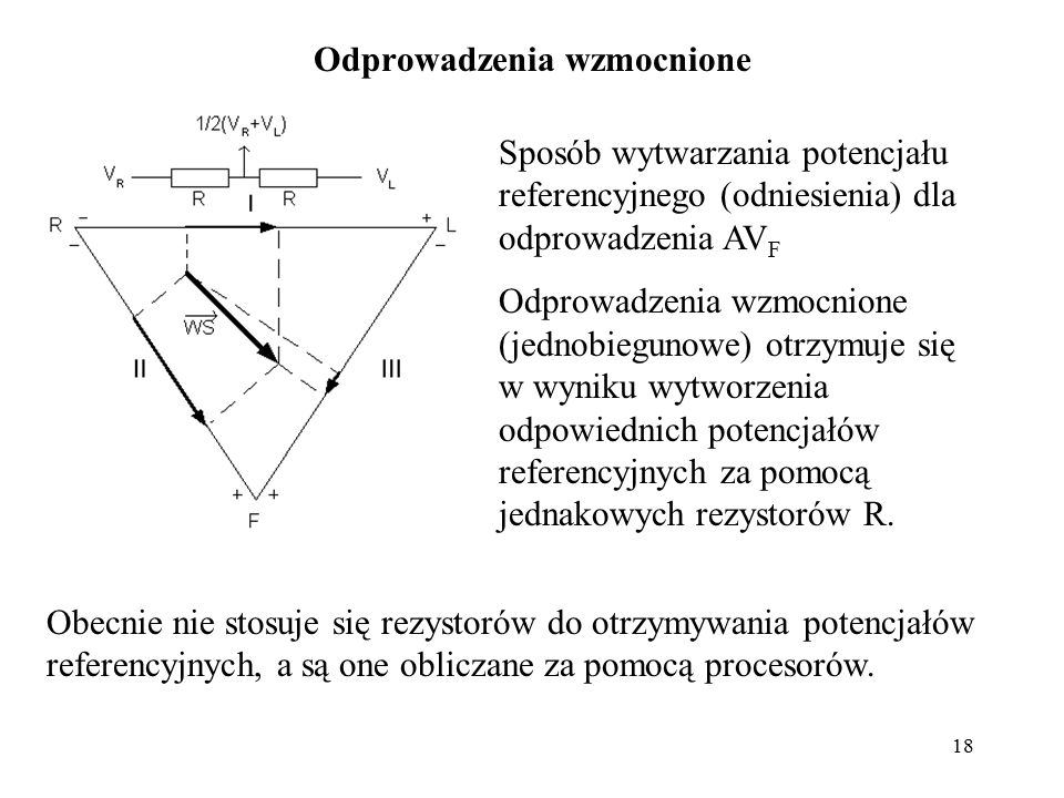 19 Odprowadzenia przedsercowe Odprowadzenia przedsercowe (Wilson a) są to odprowadzenia jednobiegunowe, dla których potencjałem referencyjnym (odniesienia) jest średni potencjał z pomiarów kończynowych.