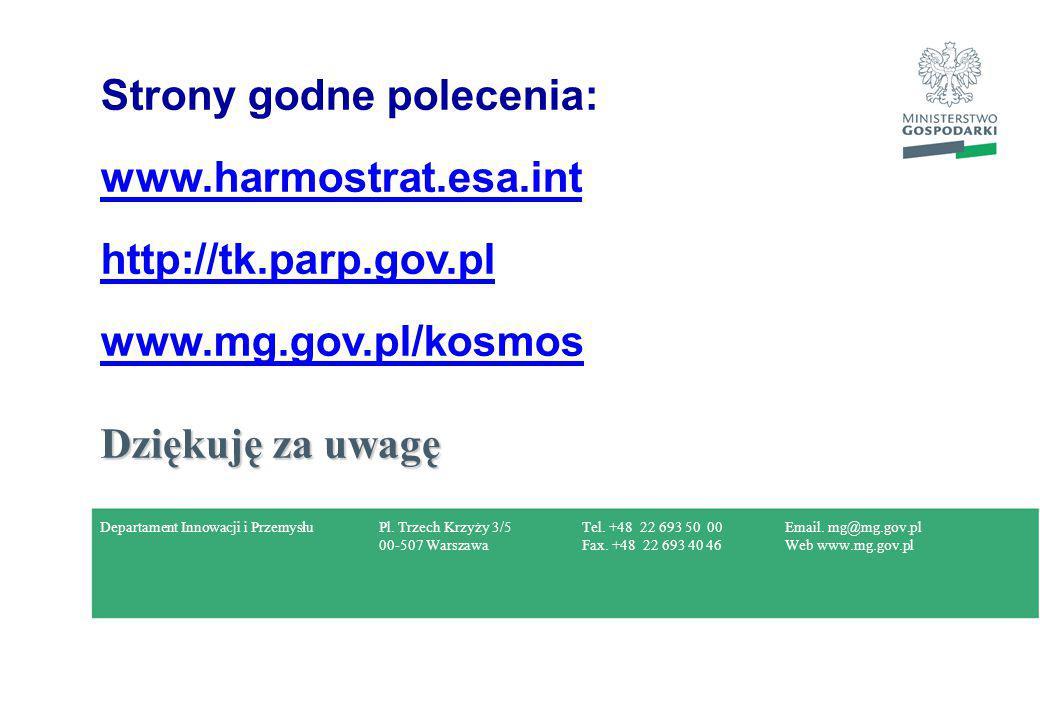 Pl. Trzech Krzyży 3/5 00-507 Warszawa Tel. +48 22 693 50 00 Fax. +48 22 693 40 46 Email. mg@mg.gov.pl Web www.mg.gov.pl Strony godne polecenia: www.ha