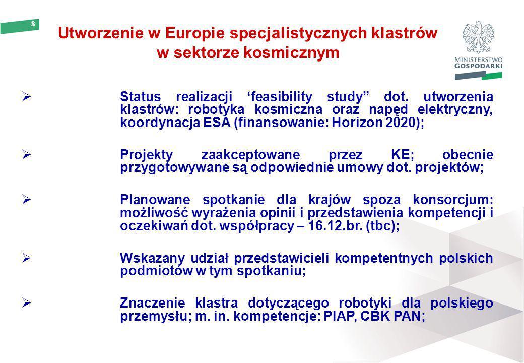 """9 Opracowanie europejskiej strategii """"non-dependence  CEL: niezależność od USA w wrażliwych technologiach;  Nowa strategia UE/ESA na 2015/2016;  Konsultacje z krajami oraz przemysłem – od 22.09.br.;  Uwagi i opinie członków ESA oraz przemysłu - do 31.10;  Zakończenie prac nad strategią i listą wrażliwych technologii podlegających ochronie – do 25.11;  Oficjalna prezentacja dokumentu na ogólnoeuropejskiej konferencji KE – 16.12.br."""