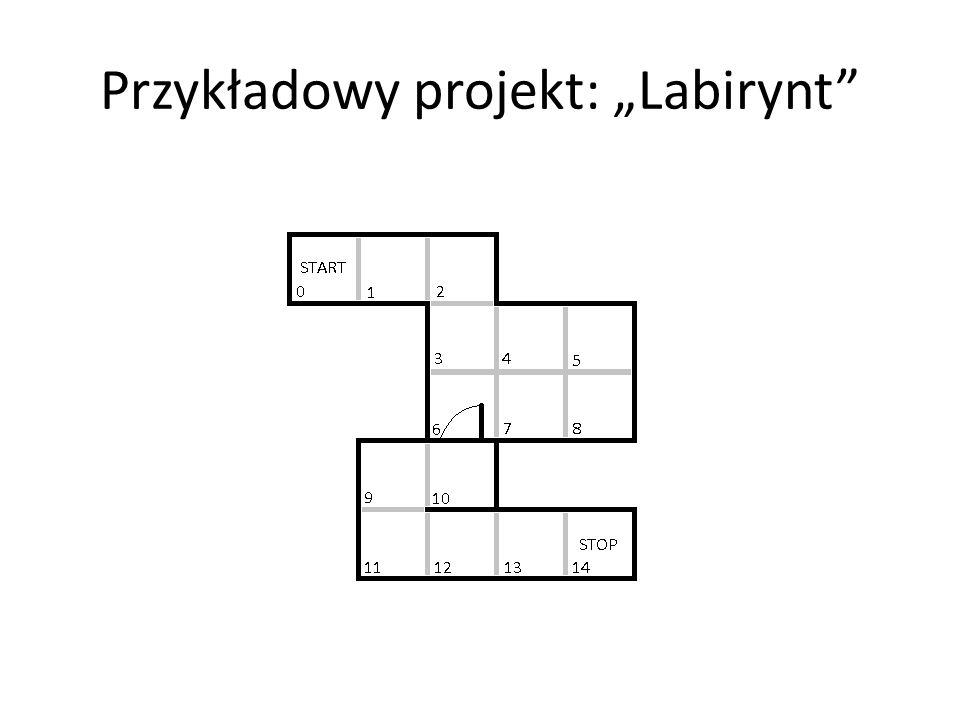 """Przykładowy projekt: """"Labirynt"""""""