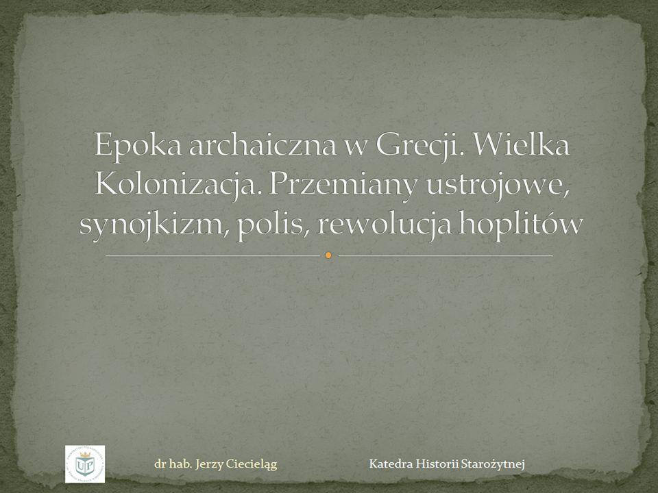 Epoka archaiczna do określenie ponad trzech wieków historii greckiej, od schyłku IX do początków V w.