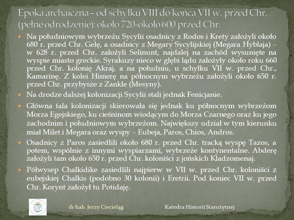 Na południowym wybrzeżu Sycylii osadnicy z Rodos i Krety założyli około 680 r. przed Chr. Gelę, a osadnicy z Megary Sycylijskiej (Megara Hyblaja) – w