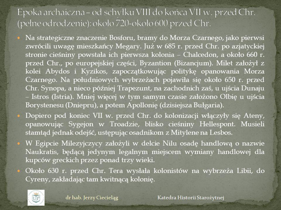 Na strategiczne znaczenie Bosforu, bramy do Morza Czarnego, jako pierwsi zwrócili uwagę mieszkańcy Megary. Już w 685 r. przed Chr. po azjatyckiej stro