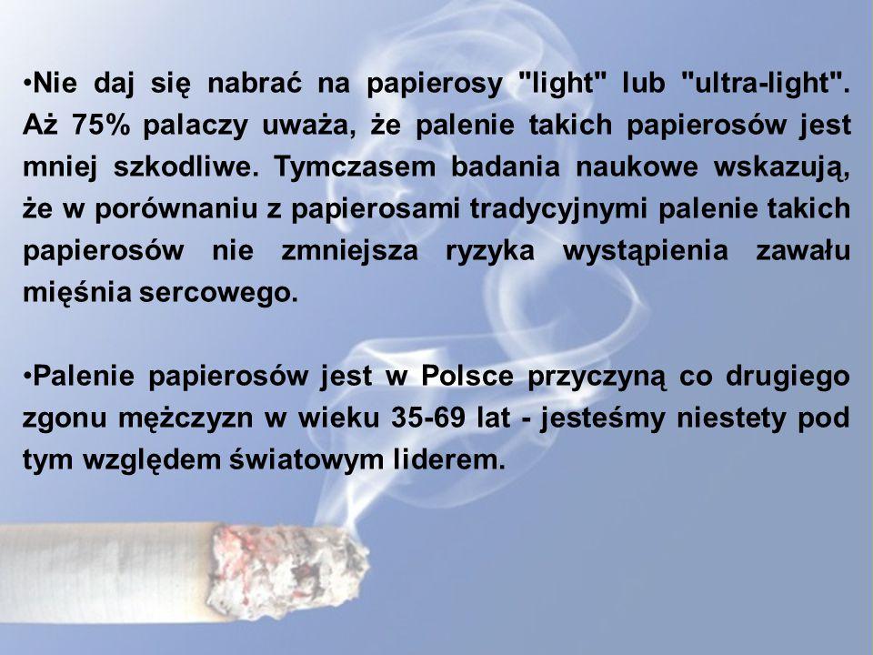 Nie daj się nabrać na papierosy light lub ultra-light .