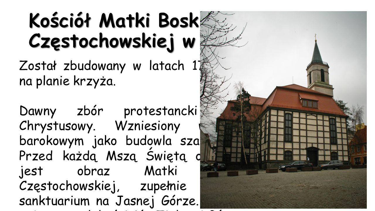 Kościół Matki Boskiej Częstochowskiej w Zielonej Górze Został zbudowany w latach 1746-1748 na planie krzyża. Dawny zbór protestancki Ogród Chrystusowy