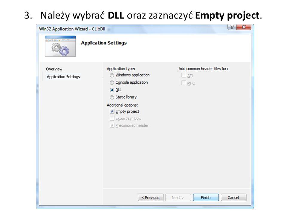3. Należy wybrać DLL oraz zaznaczyć Empty project.