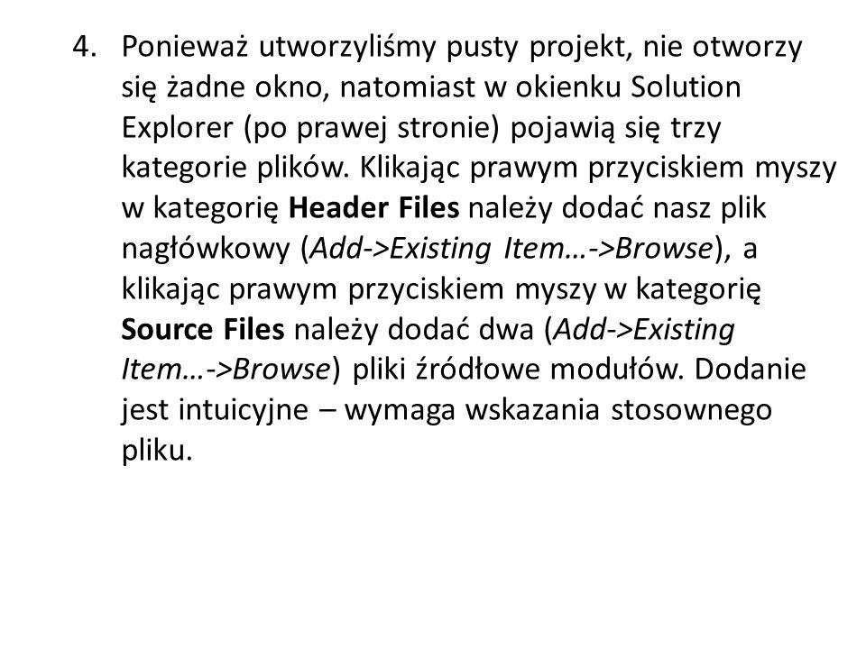 4. Ponieważ utworzyliśmy pusty projekt, nie otworzy się żadne okno, natomiast w okienku Solution Explorer (po prawej stronie) pojawią się trzy kategor