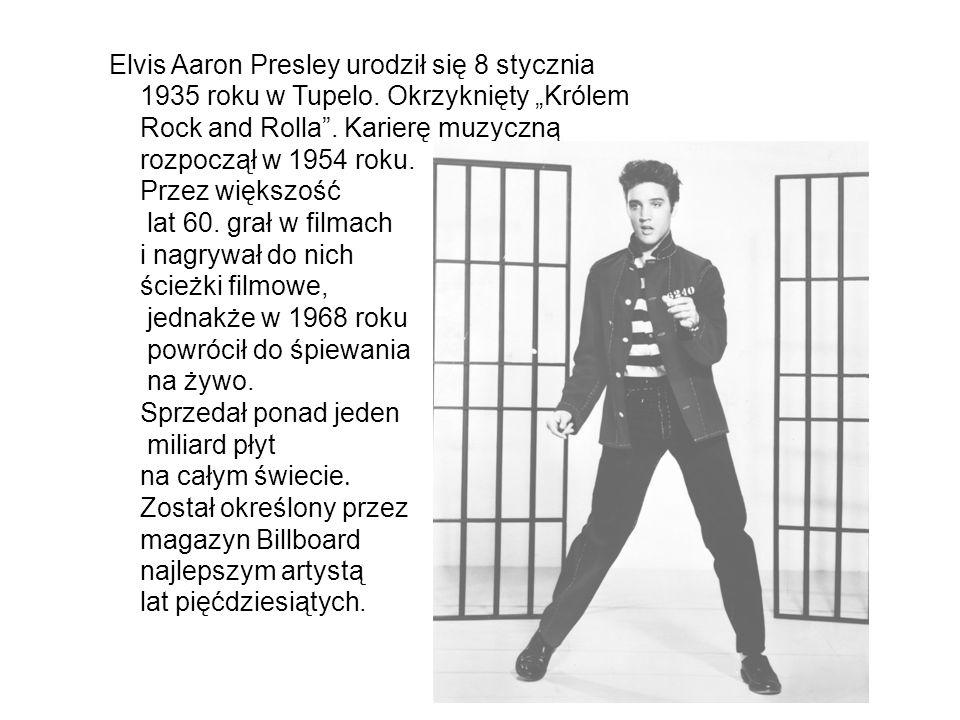 """Elvis Aaron Presley urodził się 8 stycznia 1935 roku w Tupelo. Okrzyknięty """"Królem Rock and Rolla"""". Karierę muzyczną rozpoczął w 1954 roku. Przez więk"""