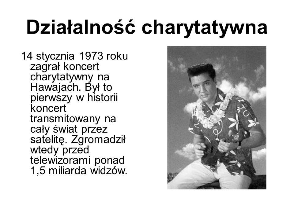 Działalność charytatywna 14 stycznia 1973 roku zagrał koncert charytatywny na Hawajach. Był to pierwszy w historii koncert transmitowany na cały świat