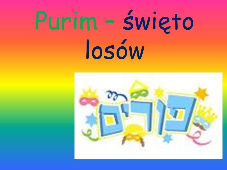 Purim – świę t o losów