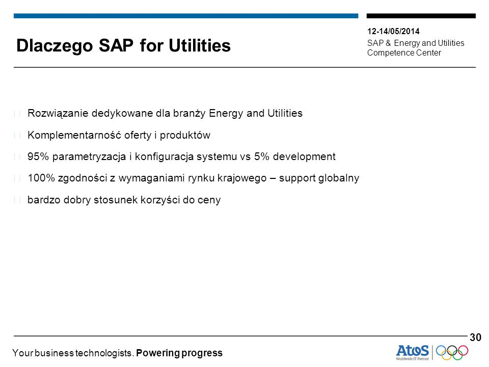 12-14/05/2014 SAP & Energy and Utilities Competence Center Your business technologists. Powering progress Dlaczego SAP for Utilities ▶ Rozwiązanie ded