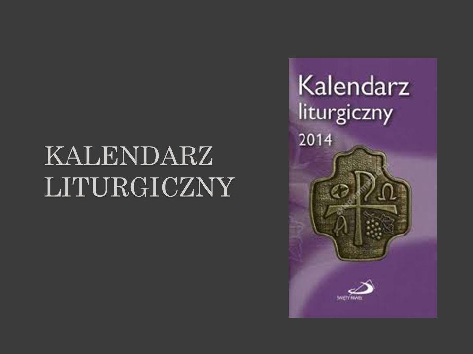 KALENDARZ LITURGICZNY (RUBRYCELA) ujęte w formę kalendarza wskazówki co do odprawiania Mszy Św.