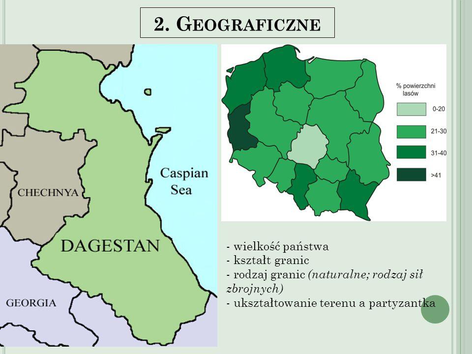 2. G EOGRAFICZNE Kształt koła Granice naturalne Liczba ludności - jednolita narodowo Zagrożenia – powódź, demografia, drogi Rolnictwo Kryzys ekonomicz