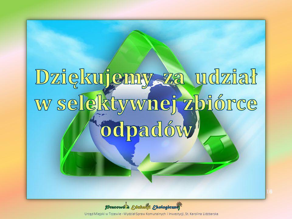 16 Urząd Miejski w Tczewie - Wydział Spraw Komunalnych i Inwestycji, St. Karolina Lidzbarska
