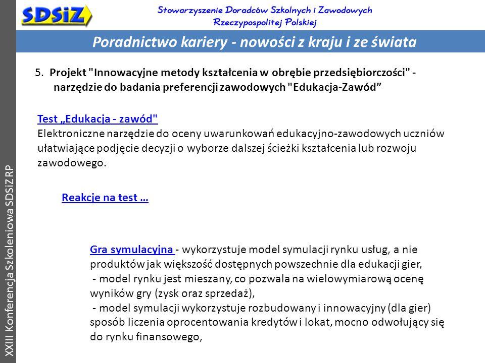 Poradnictwo kariery - nowości z kraju i ze świata XXIII Konferencja Szkoleniowa SDSiZ RP 5.