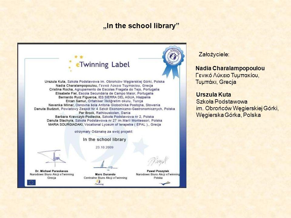 """""""In the school library Nadia Charalampopoulou Γενικό Λύκειο Τυμπακίου, Τυμπάκι, Grecja Urszula Kuta Szkoła Podstawowa im."""