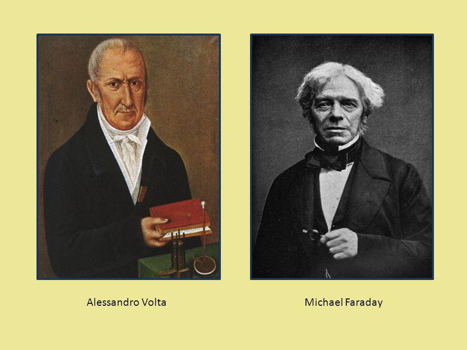 Alessandro VoltaMichael Faraday