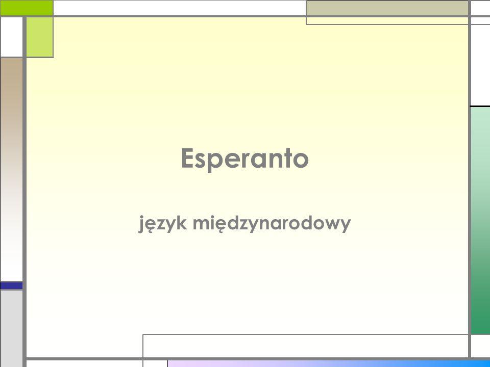 Spis treści Co to jest esperanto.