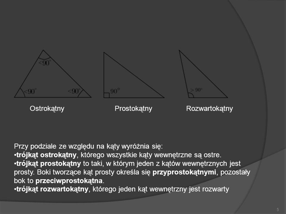 5 Przy podziale ze względu na kąty wyróżnia się: trójkąt ostrokątny, którego wszystkie kąty wewnętrzne są ostre. trójkąt prostokątny to taki, w którym