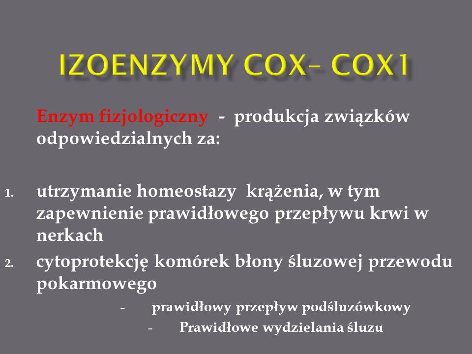 Enzym fizjologiczny - produkcja związków odpowiedzialnych za: 1.