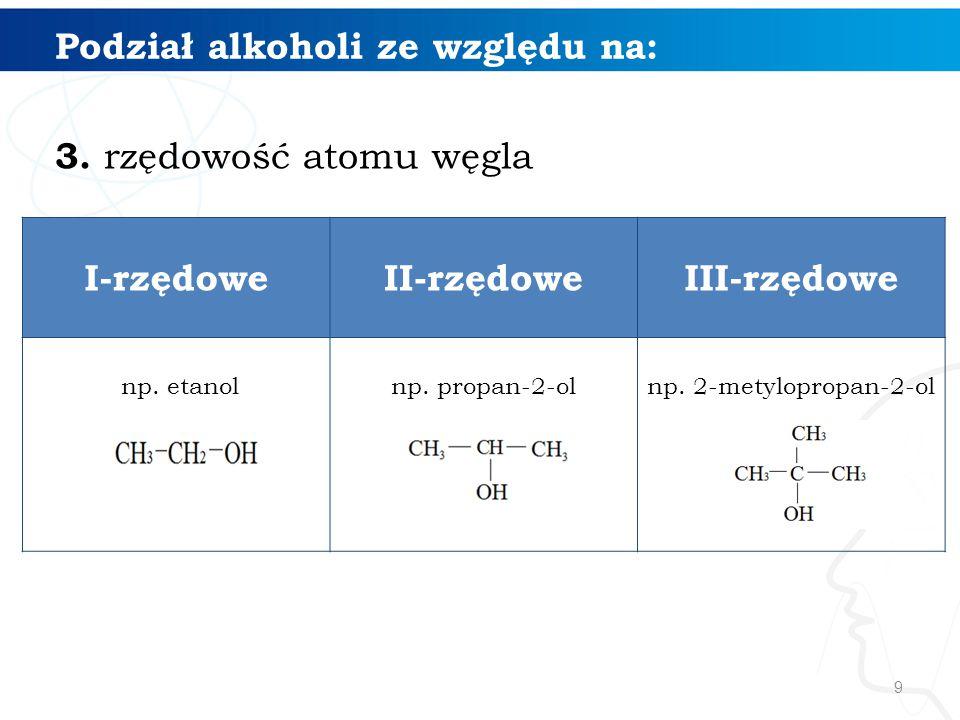 30 Otrzymywanie alkoholi: 4. fermentacja alkoholowa sacharydów C 6 H 12 O 6