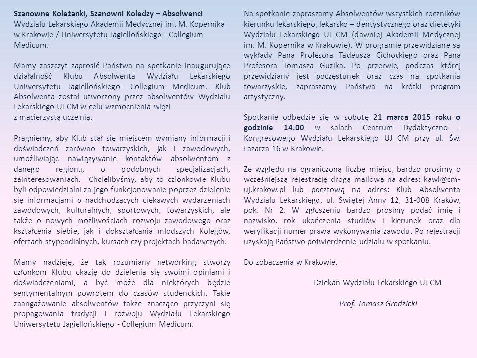 Szanowne Koleżanki, Szanowni Koledzy – Absolwenci Wydziału Lekarskiego Akademii Medycznej im.