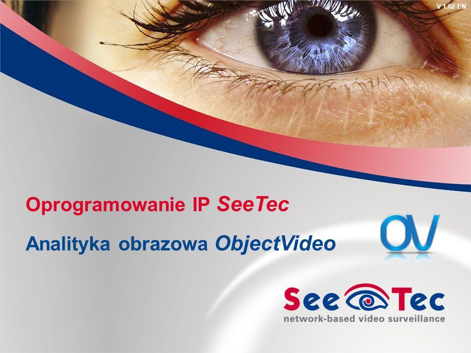 V 1.02 EN Oprogramowanie IP SeeTec Analityka obrazowa ObjectVideo