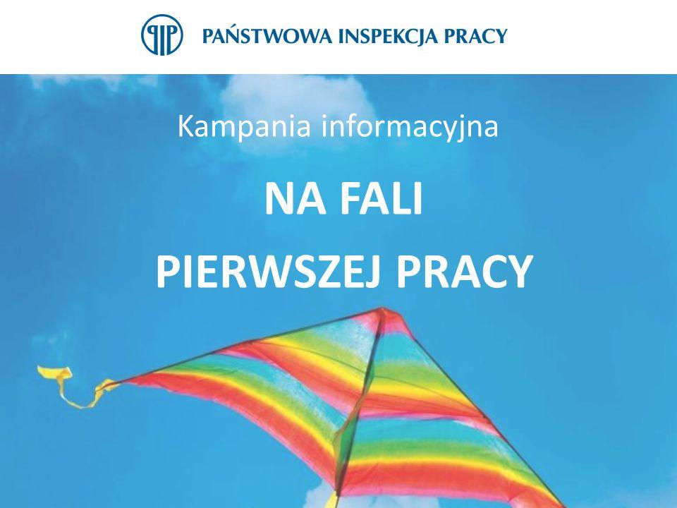 Kampania informacyjna NA FALI PIERWSZEJ PRACY
