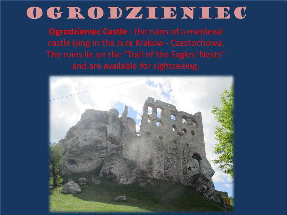 OGRODZIENIEC Ogrodzieniec Castle - the ruins of a medieval castle lying in the Jura Krakow - Czestochowa.