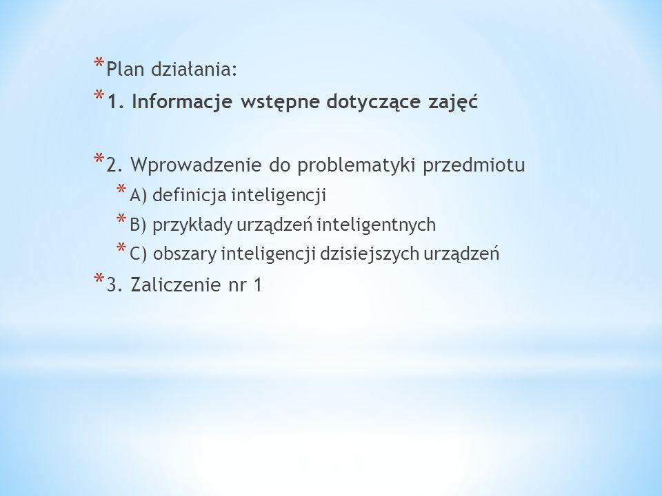 * Kierownik przedmiotu: mgr inż.Krzysztof Fiok * Forma zajęć: wykład, 30 godzin.