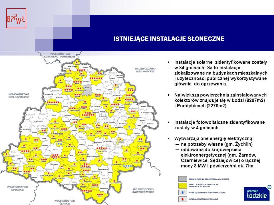 ISTNIEJĄCE INSTALACJE SŁONECZNE  Instalacje solarne zidentyfikowane zostały w 84 gminach.