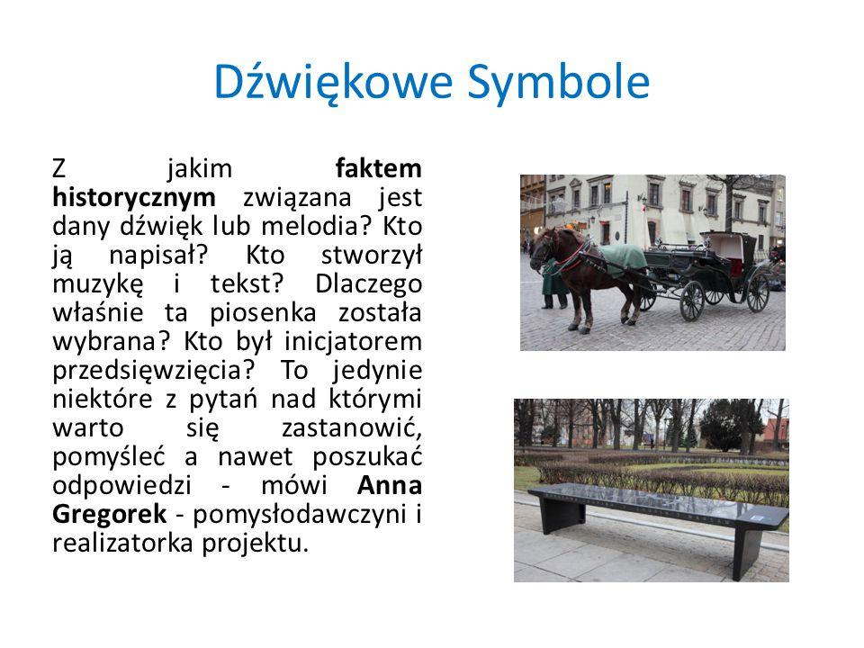 Dźwiękowe Symbole Z jakim faktem historycznym związana jest dany dźwięk lub melodia.