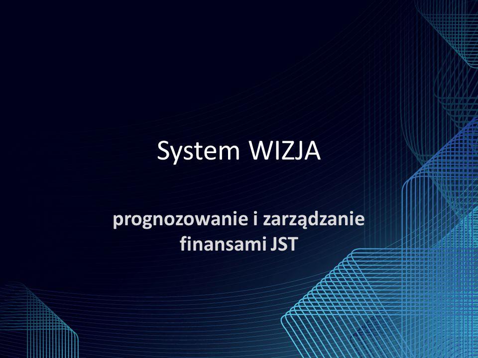 System WIZJA prognozowanie i zarządzanie finansami JST