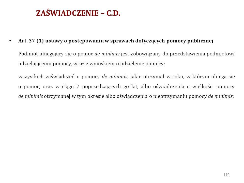 KUMULACJA DE MINIMIS + POMOC PUBLICZNA – C.D.Art.