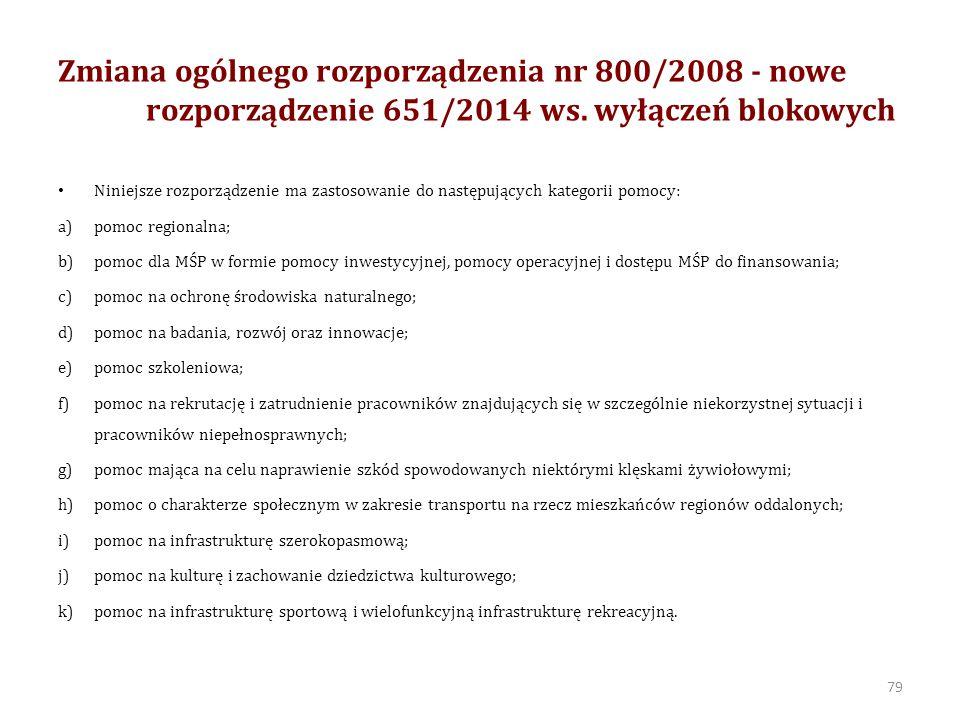 Zmiana ogólnego rozporządzenia nr 800/2008 - nowe rozporządzenie 651/2014 ws.