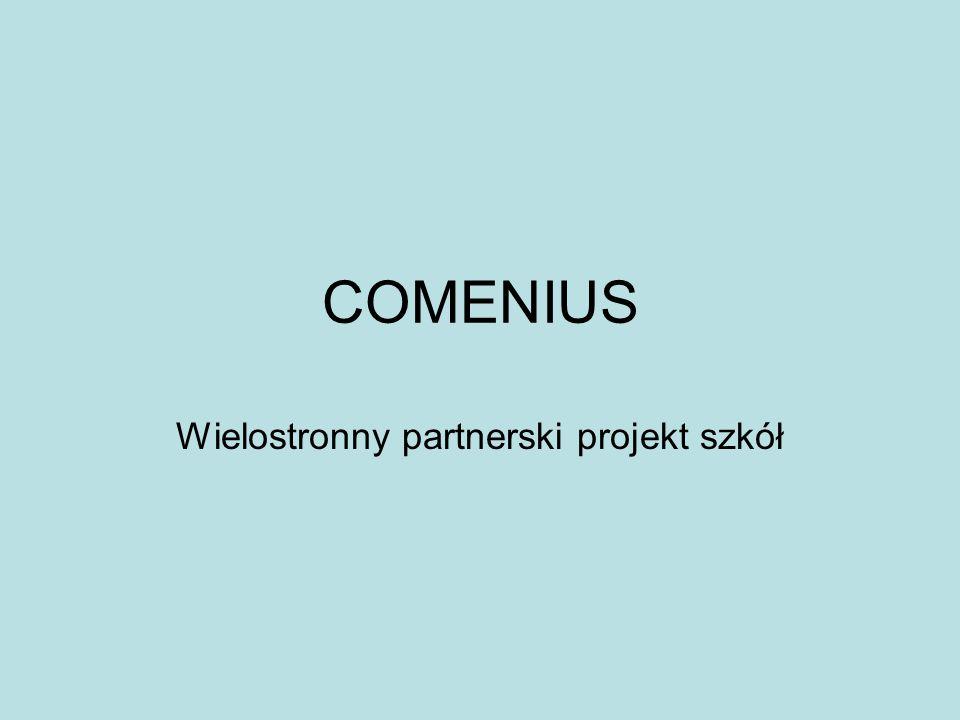 COMENIUS Wielostronny partnerski projekt szkół