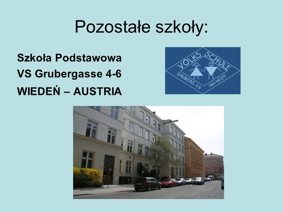 Pozostałe szkoły: Szkoła Podstawowa VS Grubergasse 4-6 WIEDEŃ – AUSTRIA