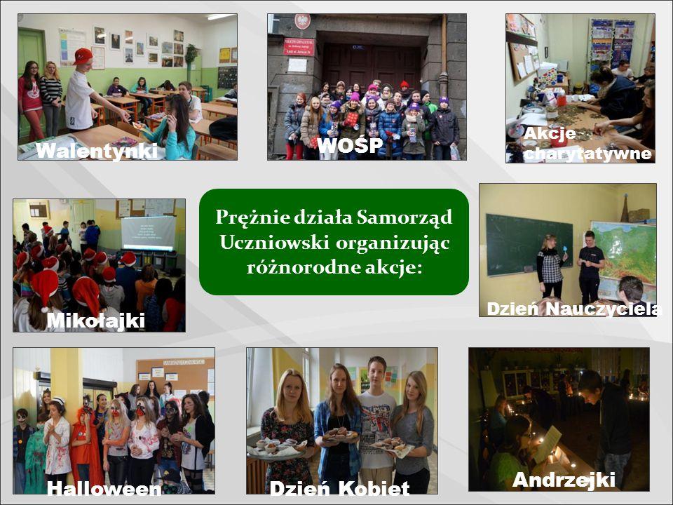 Prężnie działa Samorząd Uczniowski organizując różnorodne akcje: Mikołajki Walentynki HalloweenDzień Kobiet Andrzejki WOŚP Akcje charytatywne Dzień Nauczyciela