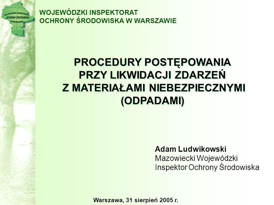 WOJEWÓDZTWOLICZBA ZDARZEŃŚREDNIO/ROK MAZOWIECKIE10129 KUJAWSKO-POMORSKIE5817 POMORSKIE4713 DOLNOŚLĄSKIE421212 ZACHODNIO-POMORSKIE4011 LUBELSKIE3911 ŚLĄSKIE3811 PODLASKIE267 OPOLSKIE257 MAŁOPOLSKIE236 WARMIŃSKO-MAZURSKIE226 LUBUSKIE175 PODKARPACKIE165 WIELKOPOLSKIE154 ŚWIĘTOKRZYSKIE103 ŁÓDZKIE72 LICZBA ZDARZEŃ O ZNAMIONACH POWAŻNEJ AWARII W OKRESIE 2002 – I PÓŁROCZE 2005