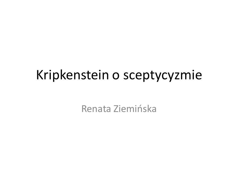 Kripkenstein o sceptycyzmie Renata Ziemińska