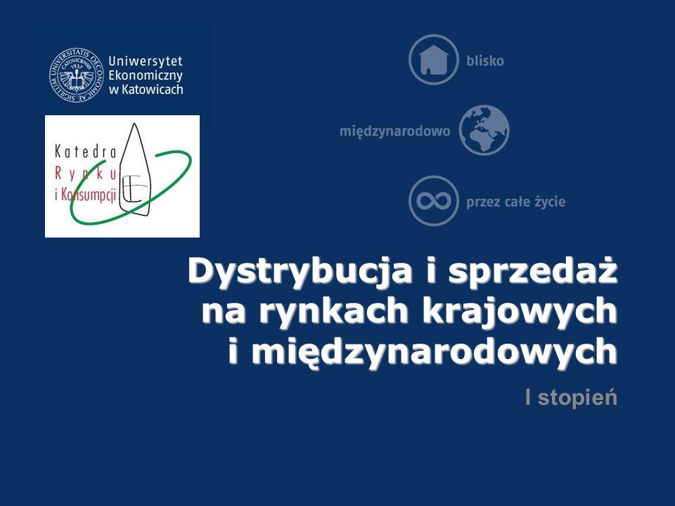 Dystrybucja i sprzedaż na rynkach krajowych i międzynarodowych I stopień