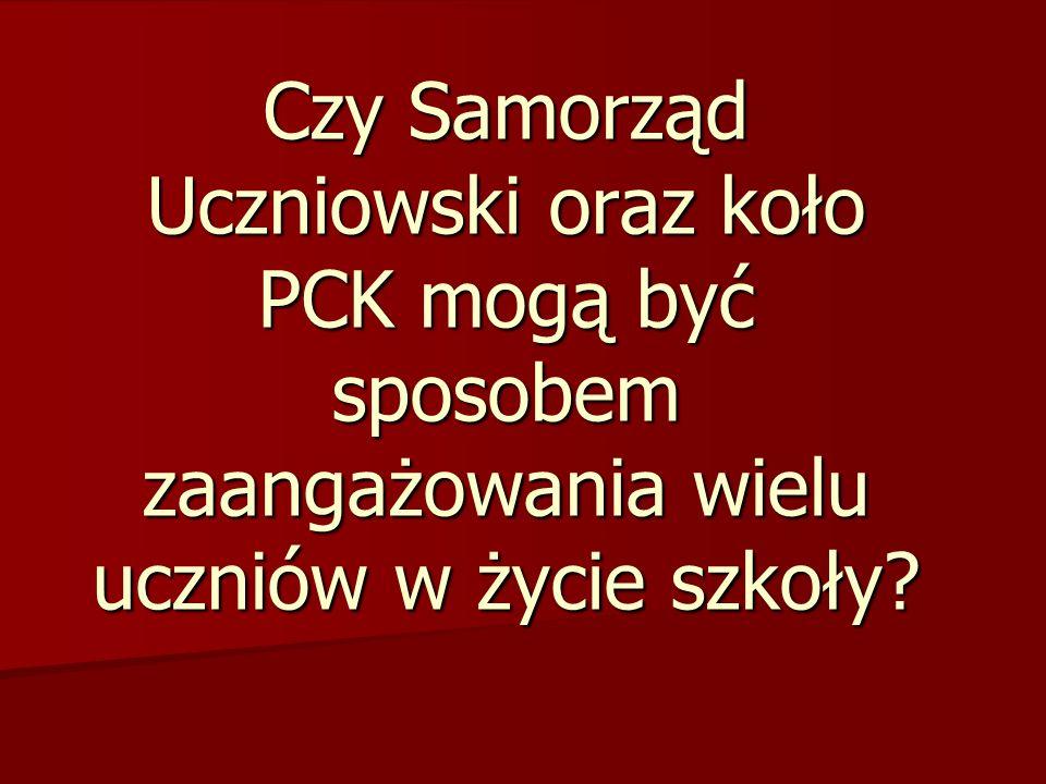 Czy Samorząd Uczniowski oraz koło PCK mogą być sposobem zaangażowania wielu uczniów w życie szkoły?