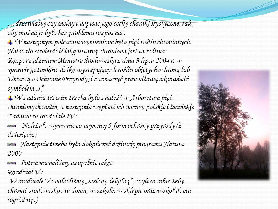 …drzewiasty czy zielny i napisać jego cechy charakterystyczne, tak aby można je było bez problemu rozpoznać.