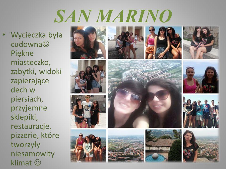 SAN MARINO Wycieczka była cudowna Piękne miasteczko, zabytki, widoki zapierające dech w piersiach, przyjemne sklepiki, restauracje, pizzerie, które tw