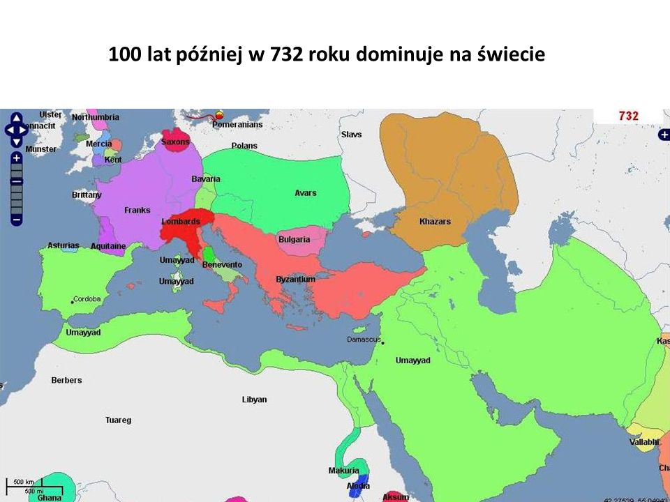 100 lat później w 732 roku dominuje na świecie