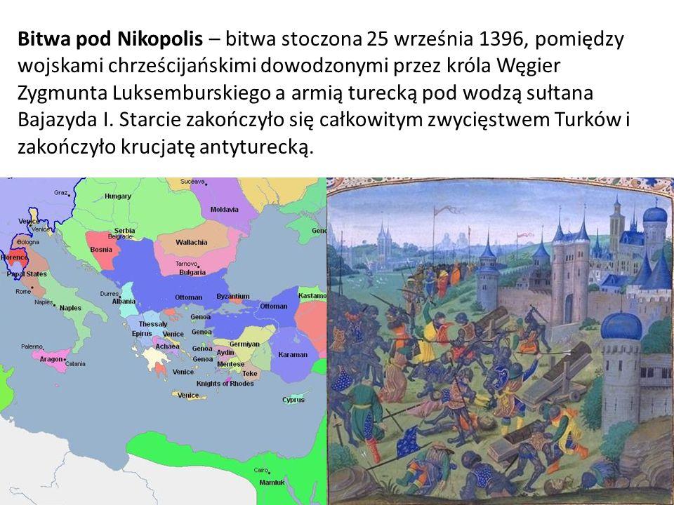 Bitwa pod Nikopolis – bitwa stoczona 25 września 1396, pomiędzy wojskami chrześcijańskimi dowodzonymi przez króla Węgier Zygmunta Luksemburskiego a ar