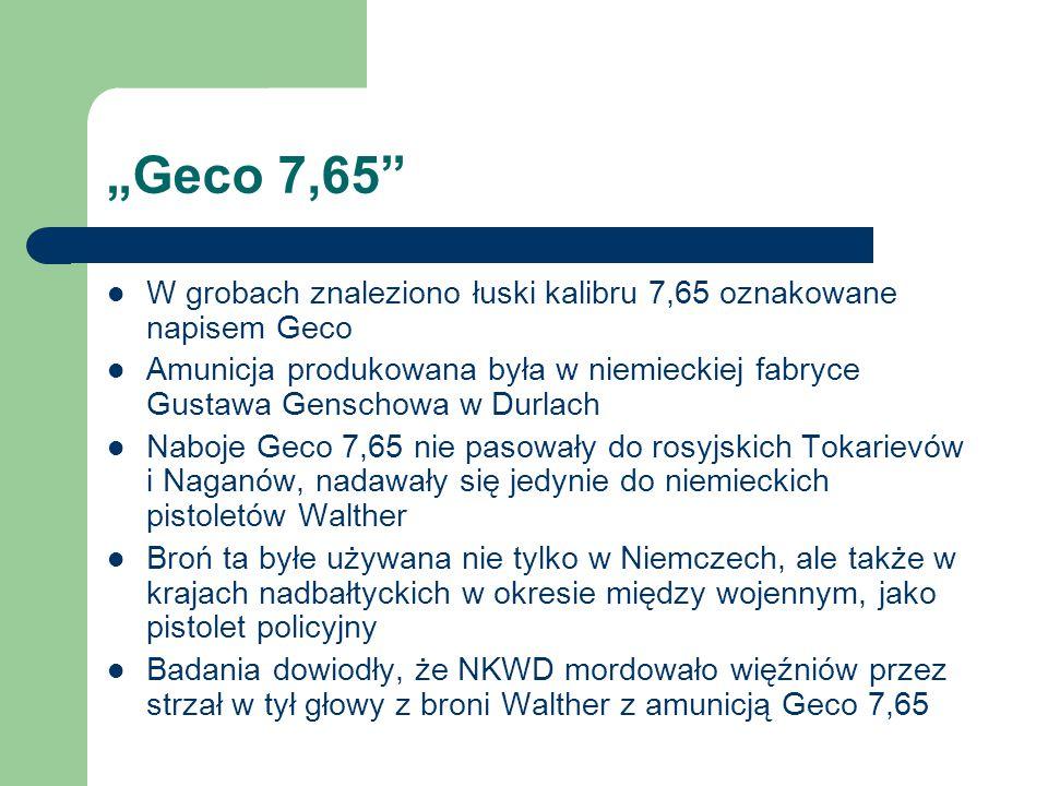 """""""Geco 7,65"""" W grobach znaleziono łuski kalibru 7,65 oznakowane napisem Geco Amunicja produkowana była w niemieckiej fabryce Gustawa Genschowa w Durlac"""