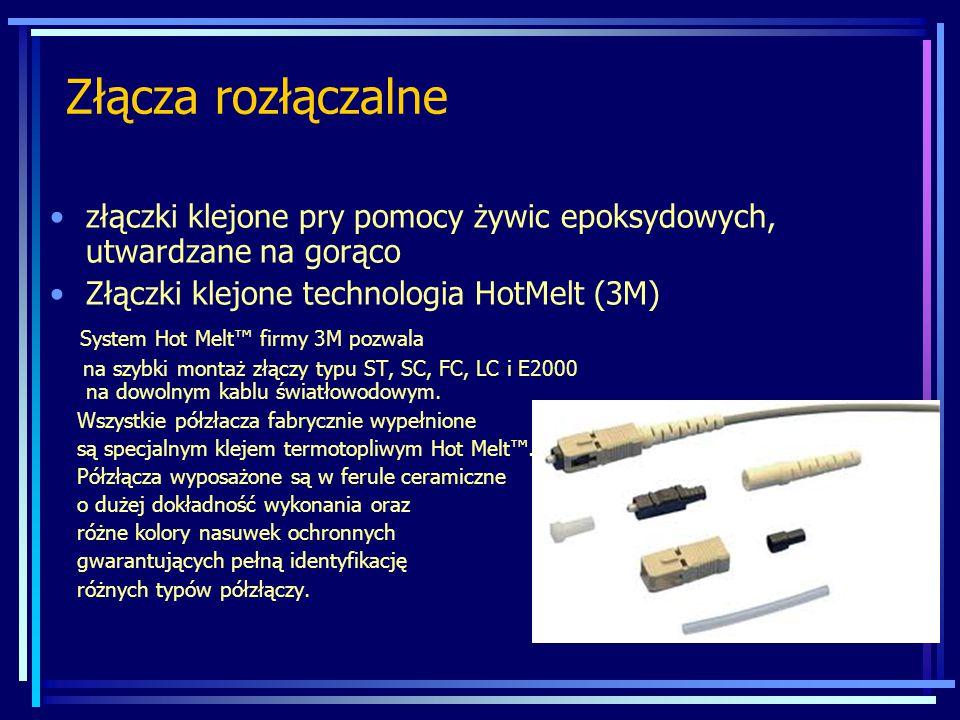 Złącza rozłączalne złączki klejone pry pomocy żywic epoksydowych, utwardzane na gorąco Złączki klejone technologia HotMelt (3M) System Hot Melt™ firmy