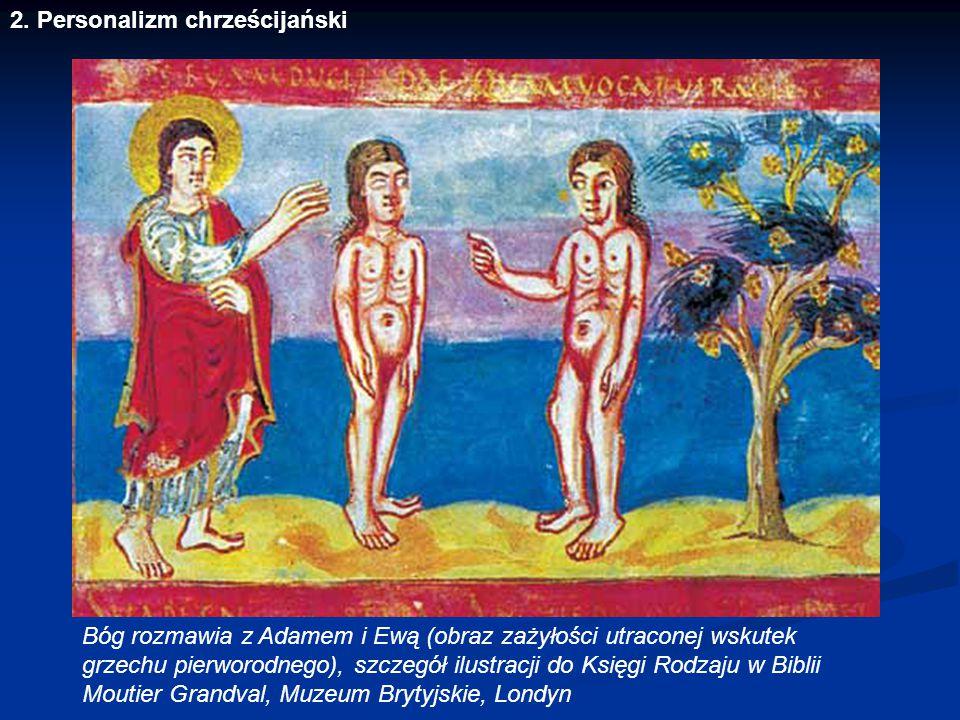 2. Personalizm chrześcijański Bóg rozmawia z Adamem i Ewą (obraz zażyłości utraconej wskutek grzechu pierworodnego), szczegół ilustracji do Księgi Rod