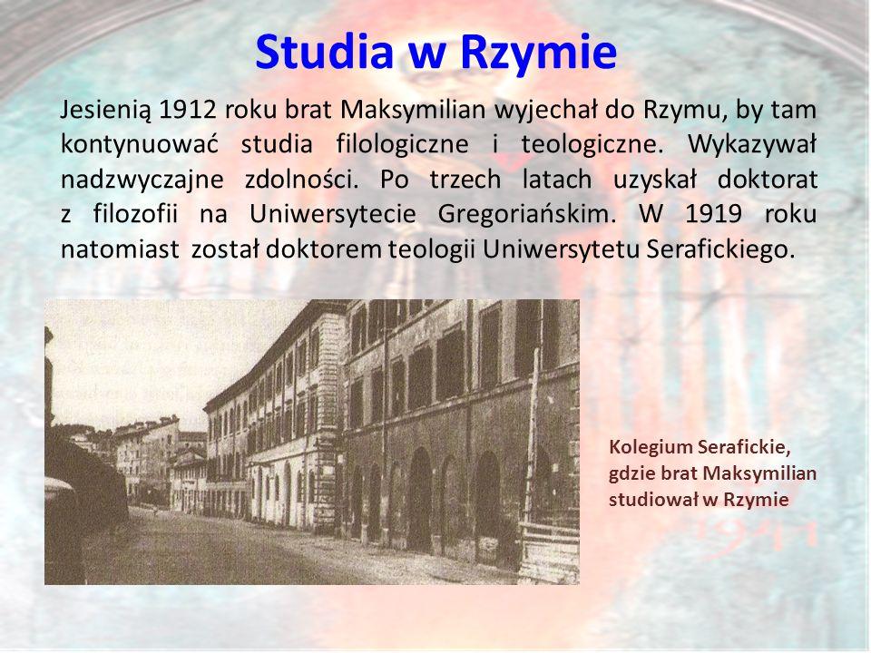 Studia w Rzymie Kolegium Serafickie, gdzie brat Maksymilian studiował w Rzymie Jesienią 1912 roku brat Maksymilian wyjechał do Rzymu, by tam kontynuować studia filologiczne i teologiczne.